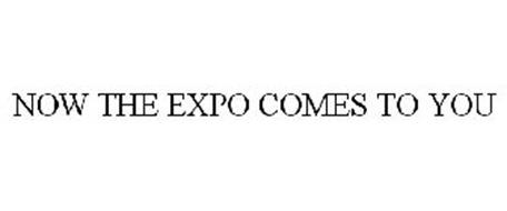 NOW THE EXPO COMES TO YOU