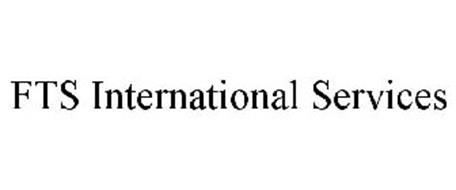 FTS INTERNATIONAL SERVICES
