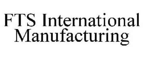FTS INTERNATIONAL MANUFACTURING