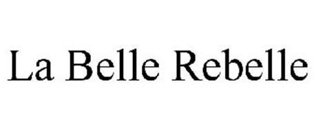 LA BELLE REBELLE