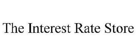 THE INTEREST RATE STORE