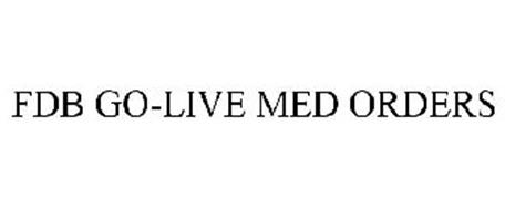 FDB GO-LIVE MED ORDERS