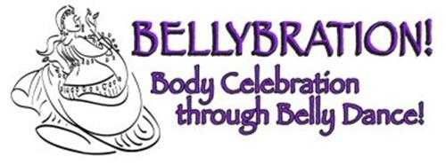 BELLYBRATION! BODY CELEBRATION THROUGH BELLY DANCE!
