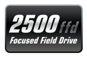2500 FFD FOCUSED FIELD DRIVE