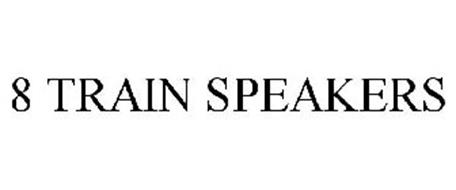 8 TRAIN SPEAKERS