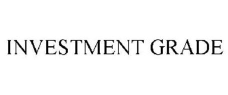 INVESTMENT GRADE