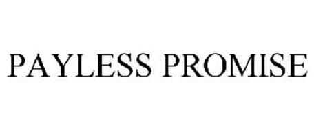 PAYLESS PROMISE
