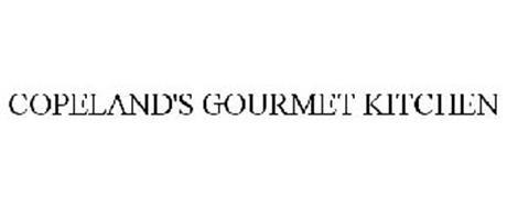 COPELAND'S GOURMET KITCHEN