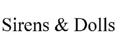 SIRENS & DOLLS