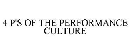 4 P'S OF THE PERFORMANCE CULTURE