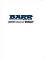 BARR FREIGHT SYSTEM LOGISTICS: RAISING THE BARR
