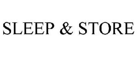 SLEEP & STORE