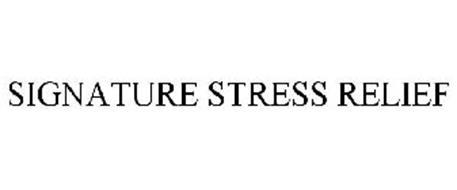 SIGNATURE STRESS RELIEF