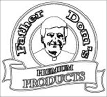 FATHER DOM'S PREMIUM PRODUCTS