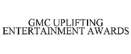 GMC UPLIFTING ENTERTAINMENT AWARDS