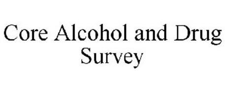 CORE ALCOHOL AND DRUG SURVEY