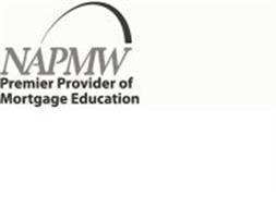 NAPMW PREMIER PROVIDER OF MORTGAGE EDUCATION