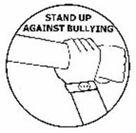 STAND UP AGAINST BULLYING S.A.B