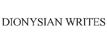 DIONYSIAN WRITES