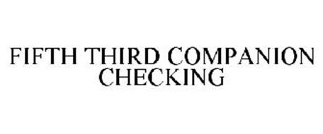 FIFTH THIRD COMPANION CHECKING