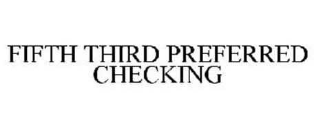 FIFTH THIRD PREFERRED CHECKING