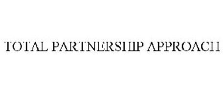 TOTAL PARTNERSHIP APPROACH