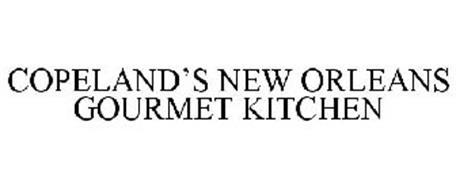 COPELAND'S NEW ORLEANS GOURMET KITCHEN