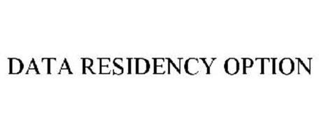 DATA RESIDENCY OPTION