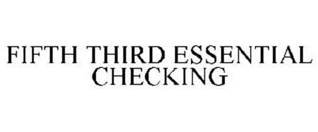 FIFTH THIRD ESSENTIAL CHECKING
