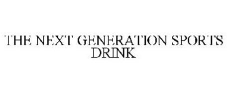 THE NEXT GENERATION SPORTS DRINK