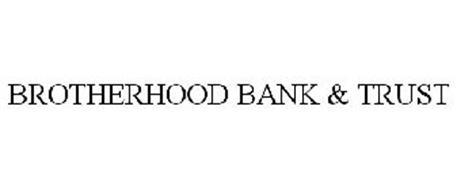 BROTHERHOOD BANK & TRUST