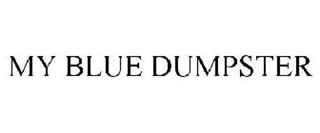 MY BLUE DUMPSTER
