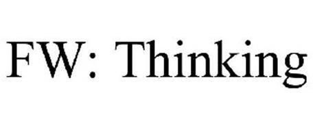 FW: THINKING