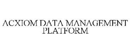 ACXIOM DATA MANAGEMENT PLATFORM