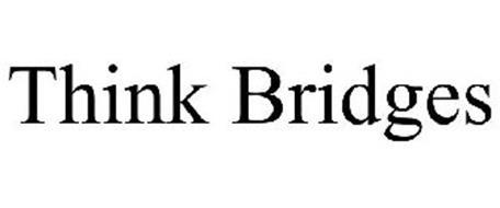 THINK BRIDGES
