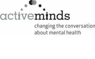 ACTVE MINDS CHANGING THE CONVERSATION ABOUT MENTAL HEALTH