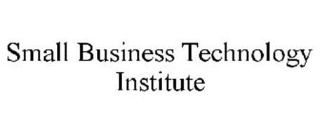 SMALL BUSINESS TECHNOLOGY INSTITUTE