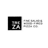 TREZA FINE SALAD & WOOD-FIRED PIZZA CO.