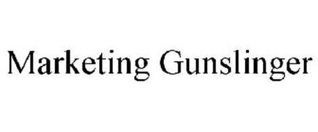 MARKETING GUNSLINGER