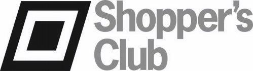 SHOPPER'S CLUB