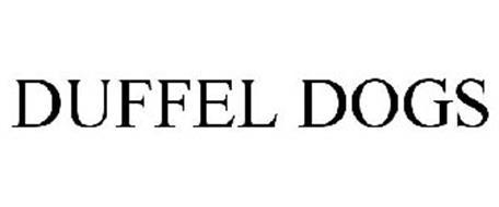 DUFFEL DOGS