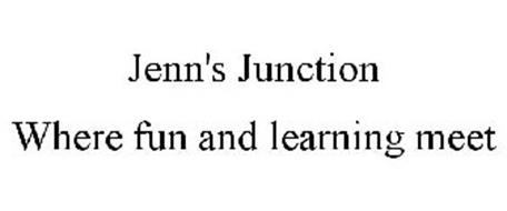 JENN'S JUNCTION WHERE FUN AND LEARNING MEET