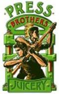 PRESS BROTHERS JUICERY