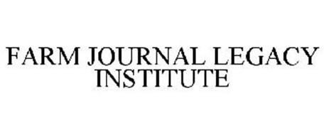 FARM JOURNAL LEGACY INSTITUTE