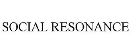 SOCIAL RESONANCE
