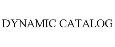 DYNAMIC CATALOG
