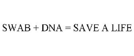 SWAB + DNA = SAVE A LIFE