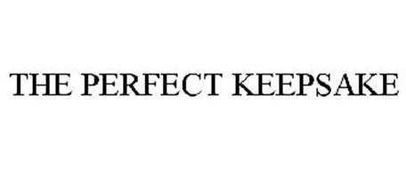 THE PERFECT KEEPSAKE