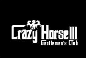 CRAZY HORSE III GENTLEMEN'S CLUB