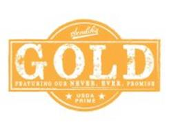 SENDIK'S GOLD FEATURING OUR NEVER. EVER. PROMISE USDA PRIME